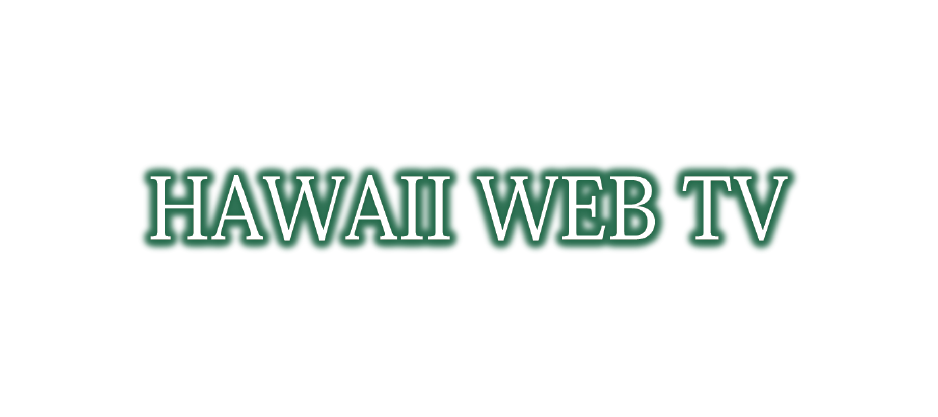 Hawaii Web TV